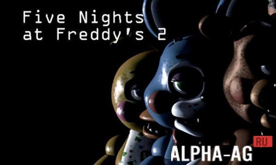 Five nights at freddy's 2 скачать 1. 07 (мод) на android.