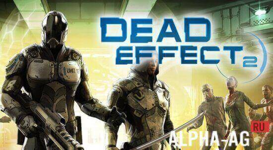Dead Effect 2 скачать торрент - фото 11
